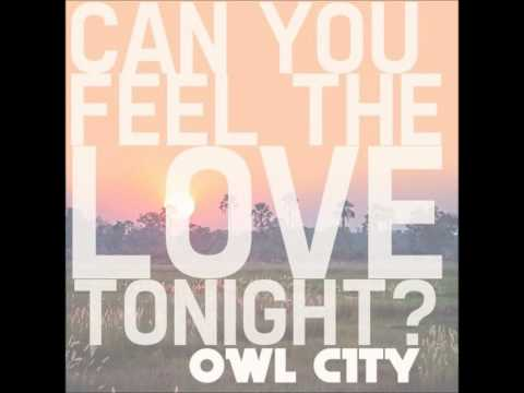 Owl City - Can You Feel The Love Tonight