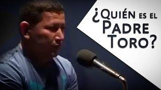 ¿Quién es el Padre TORO? lo que NO SABES del Padre Luis Toro (Entrevistas)