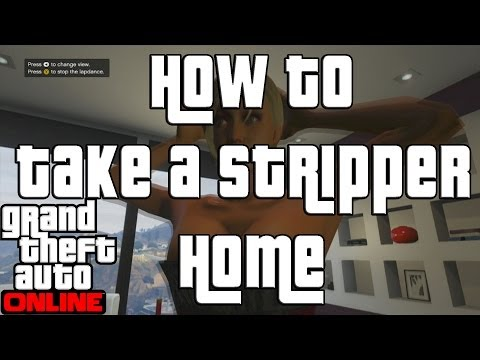 Gta 5 Online Invite Strippers To Your House! Gta Online Strippers video