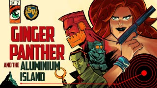 GINGER PANTHER AND THE ALUMINIUM ISLAND - SOCIETY OF VIRTUE