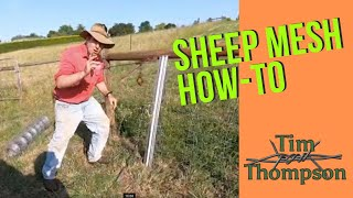 How to Choose, Run Out, Strain and Attach Sheep Mesh