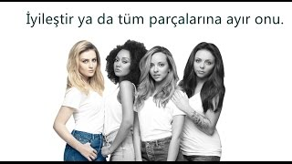 Little Mix - Love Me or Leave Me (Türkçe Çeviri) [Get Weird]