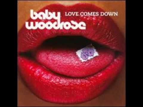 Baby Woodrose-Love Comes Down