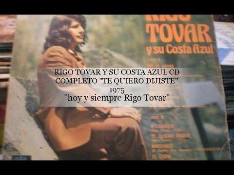 RIGO TOVAR Y SU CONJUNTO COSTA AZUL CD COMPLETO TE QUIERO DIJISTE 1975