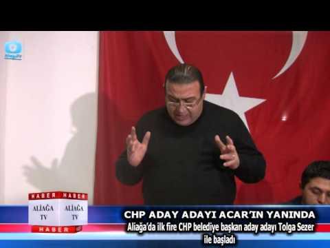 CHP ADAY ADAYI ACAR'IN YANINDA…