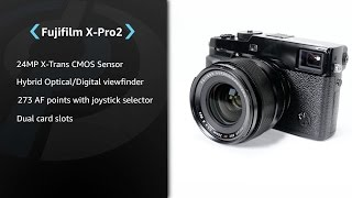 Fujifilm X-Pro2 Product Overview