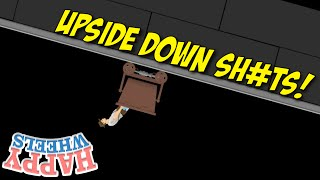 UPSIDE DOWN ON THIS B#TCH!! [HAPPY WHEELS] [MADNESS!]