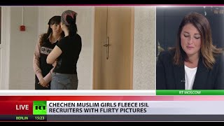 Scamming ISIS: Chechen Muslim girls fleece terror org with flirty photos