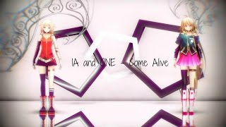 【MMD】 Come Alive 【IA and ONE】