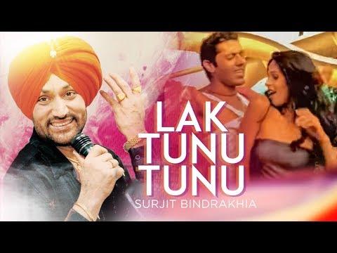 lak Tunu Tunu surjit Bindrakhiya (meledy) | Lakk Tunoo Tunoo video