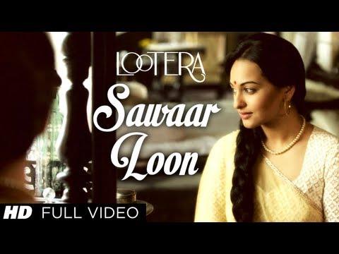 Sawaar Loon Lootera Full Song | Ranveer Singh Sonakshi Sinha