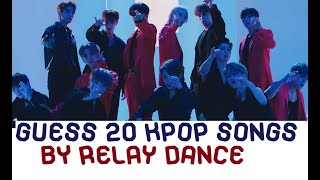 CAN YOU GUESS 20 KPOP SONGS BY Relay DANCE? #2 - KPOP QUIZ