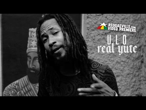 Ulo - Real Yute [Official Video 2017]