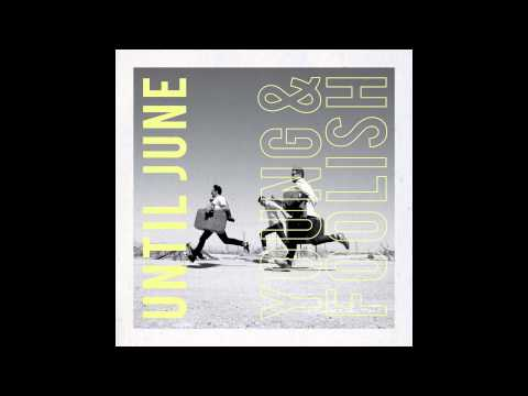 Until June - Do You Love Me