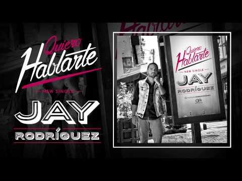 Jay Rodriguez - Quiero Hablarte