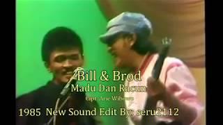 Download lagu Bill & Brod - Madu Dan Racun (ORI)