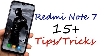 Redmi Note 7 15+ Tips and Tricks