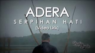 Download Lagu Adera - Serpihan Hati (Video Lirik) Gratis STAFABAND
