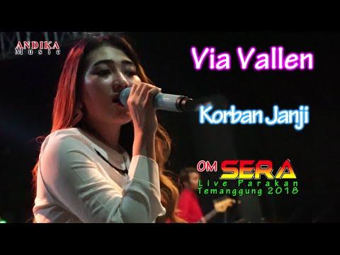 Via Vallen - Korban Janji terbaru 2018 - OM.SERA live Parakan