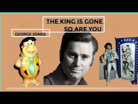 George Jones   ~  The King Is Gone (So Are You)  ~ LYRICS