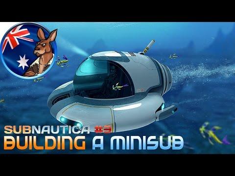 Subnautica: #3 Building A Minisub