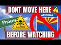 AVOID moving to Phoenix Arizona - Unless you can handle these 10 negatives