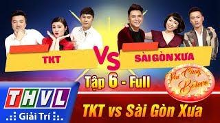 THVL | Vui cùng Bolero – Tập 6: TKT vs Sài Gòn Xưa