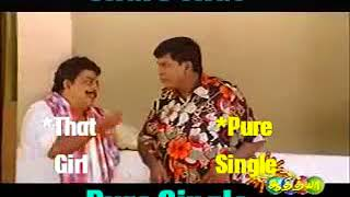 Share the video pure singles - Song troll Vadivelu 😂