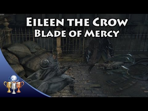 Bloodborne - Eileen the Crow Location & Quest (Crow Hunter Badge - Extremely Missable Weapon)