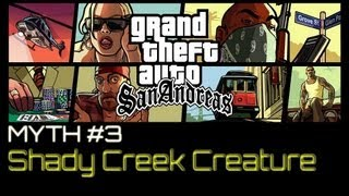 GTA San Andreas: Myths & Legends - Shady Creek Creature [HD]