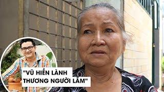 Hàng xóm bật khóc nói về cố nghệ sĩ Anh Vũ:  Nó hiền lành, thương người lắm