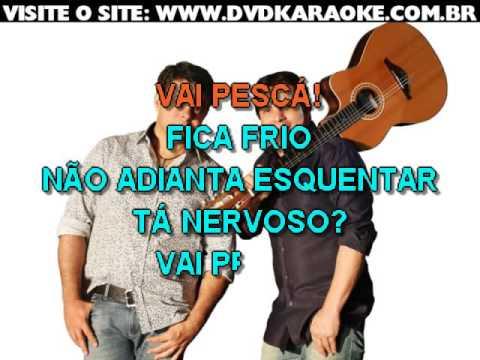 Ataide & Alexandre   Tá Nervoso, Vai Pescá
