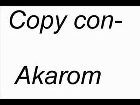 Copy Con - Akarom