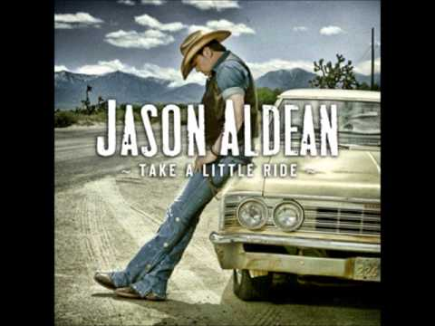 *hq* Jason Aldean - Take A Little Ride *hq* + Lyrics video