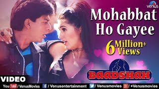 Mohabbat Ho Gayee Full Video Song  Baadshah  Shahr