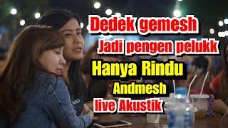HANYA RINDU ANDMESH LIVE AKUSTIK MUSISI JOGJA PROJECT - PENDOPO LAWAS