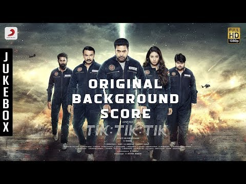 Tik Tik Tik - Original Background Score | D. Imman | Jayam Ravi , Nivetha Pethuraj