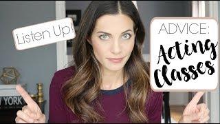ADVICE: Acting Classes