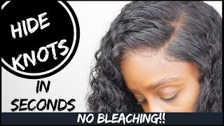 HOW TO COVER YOUR KNOTS WITHOUT BLEACHING IN SECONDS!! | MAKE LACE FRONT LOOK LIKE SCALP | YSWIGS