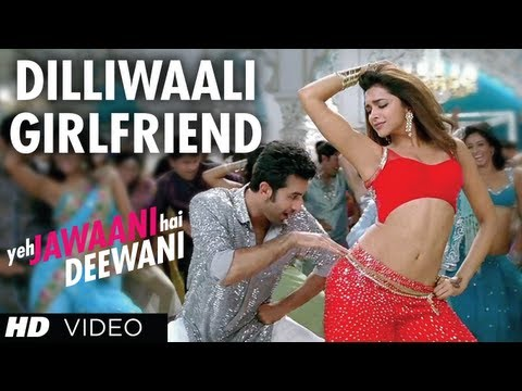 Dilli waali Girlfriend Yeh Jawaani Hai Deewani Video Song |...
