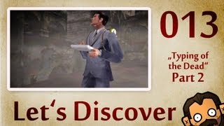 Let's Discover #013: Typing Of The Dead [Part 2] [720p] [deutsch] [freeware]