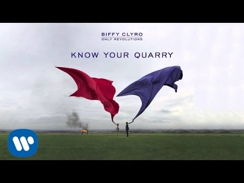 Biffy Clyro - Know Your Quarry