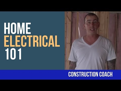 Home Electrical 101 - What you need to know now!