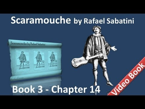 Book 3 Chapter 14 Scaramouche By Rafael Sabatini Barrier