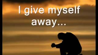 Watch William Mcdowell I Give Myself Away video