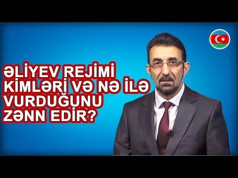 Əliyev Rejimi Kimləri Və Nə Ilə Vurduğunu Zənn Edir? / AzS Bölüm #338