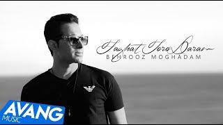 Behrooz Moghadam - Faghat Toro Daram OFFICIAL VIDEO HD