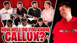 Which of the Sidemen knows Callux the best?