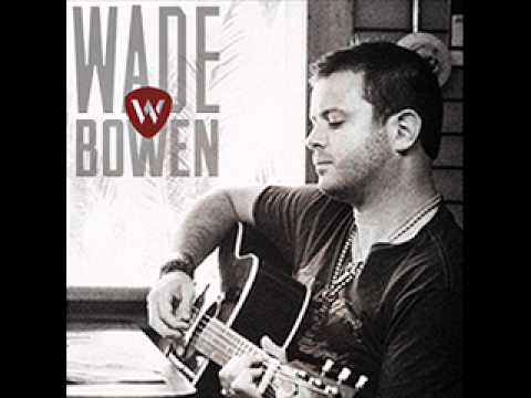 Wade Bowen saturday Night video