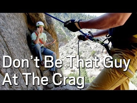 Stop crag-holes before they start. Mentor a gym-to-crag climber today. For more about the growing issue of crag etiquette and low-impact practices, download ...